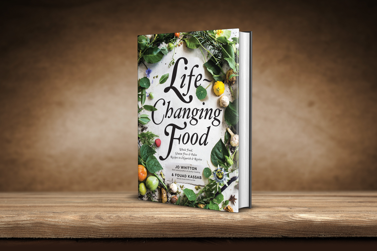 Life-Changing Food, Jo Whitton & Fouad Kassab