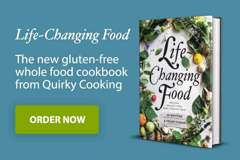 Life changing food the new cookbook from quirky cooking quirky follow us forumfinder Gallery